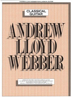 Andrew Lloyd Webber: Classical Guitar Books | Guitar, Classical Guitar