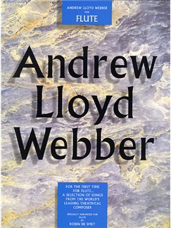 Andrew Lloyd Webber For Flute Books | Flute, with chord symbols