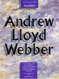 Andrew Lloyd Webber For Trumpet Books | Trumpet, with chord symbols