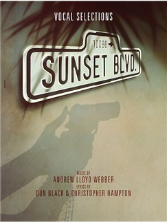 Andrew Lloyd Webber: Sunset Boulevard - Vocal Selections Books | Piano and Voice, with Guitar chord symbols