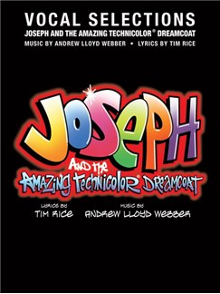 Andrew Lloyd Webber: Joseph And The Amazing Technicolour Dreamcoat - Vocal Selections Books | Voice, Piano Accompaniment