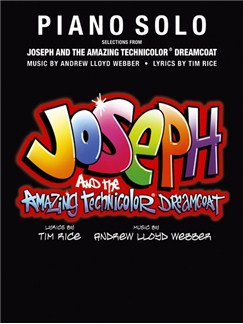 Andrew Lloyd Webber: Joseph And The Amazing Technicolor Dreamcoat - Piano Solo Books | Piano