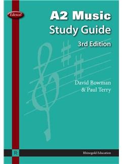 David Bowman/Paul Terry: Edexcel A2 Music Study Guide - 3rd Edition Books |