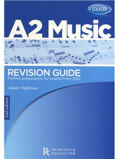 Alistair Wightman: Edexcel A2 Music Revision Guide - 2nd Edition Books |