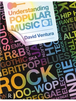 Rhinegold Education: Understanding Popular Music By David Ventura Books |