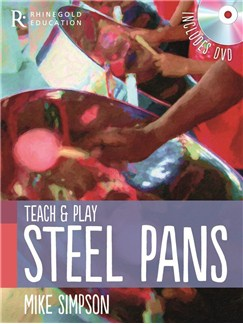 Rhinegold Education: Teach And Play Steel Pans By Mike Simpson Books and DVDs / Videos | Percussion