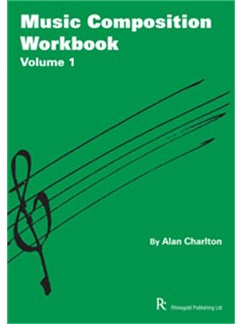Alan Charlton: Music Composition Workbook 1 Books |