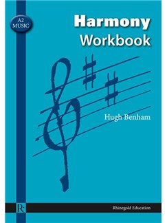 Rhinegold Education: A2 Music Harmony Workbook By Hugh Benham Books |