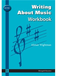 Alistair Wightman: Writing About Music Workbook Books |