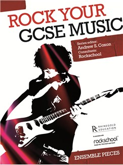 Rock Your GCSE Music - Ensemble Pieces (Book/2 CD) Books and CDs | Voice, Piano, Guitar, Bass Guitar, Drums