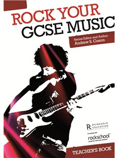 Rhinegold Education: Rock Your GCSE Music - Teacher's Book Books |