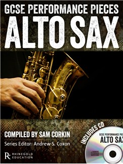 Rhinegold Education: GCSE Performance Pieces - Alto Saxophone Books and CDs | Alto Saxophone