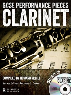 GCSE Performance Pieces - Clarinet Books and CDs | Clarinet