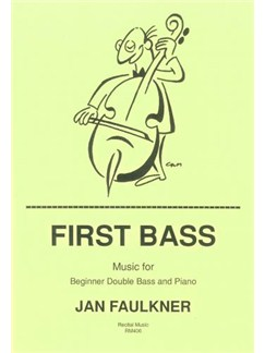 Jan Faulkner: First Bass Books | Double Bass, Piano Accompaniment