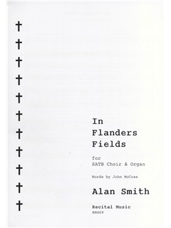 Alan Smith: In Flanders Fields Books | SATB, Organ Accompaniment