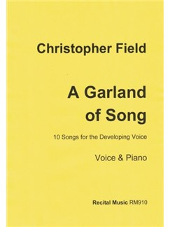 Christopher Field: A Garland Of Song Books | Piano & Vocal