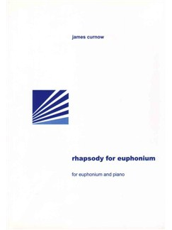 James Curnow: Rhapsody For Euphonium Books | Euphonium, Piano Accompaniment