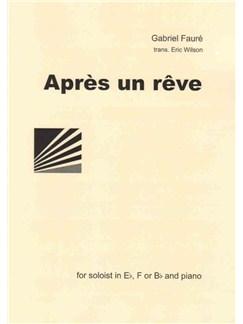 Gabriel Faure: Après Un Rêve Books | French Horn, Piano Accompaniment