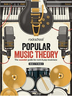 Rockschool: Popular Music Theory Guidebook (Grades 6 – 8) Books |