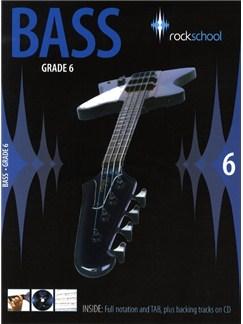 Rockschool Bass - Grade 6 (2006-2012) Books and CDs | Bass Guitar
