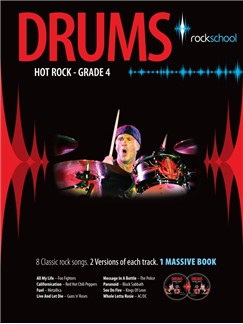 Rockschool Drums: Hot Rock Grade Four (Book/2CDs) Books and CDs | Drums