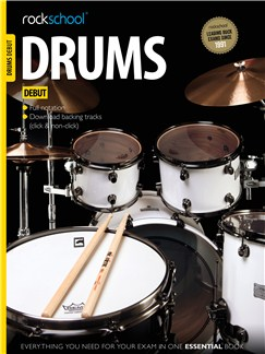 Rockschool Drums - Debut (2012-2018) Audio Digitale et Livre | Batterie