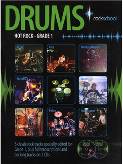 Rockschool Drums: Hot Rock Grade One (Book/2CDs) Books and CDs | Drums