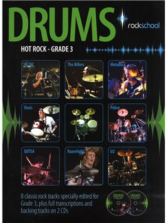 Rockschool Drums: Hot Rock Grade Three (Book and 2CDs) Books and CDs | Drums
