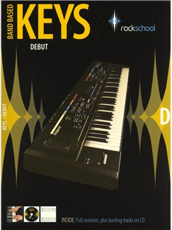 Rockschool: Band Based Keys - Debut Books and CDs | Keyboard