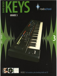 Rockschool: Band Based Keys - Grade 3 Books and CDs | Keyboard