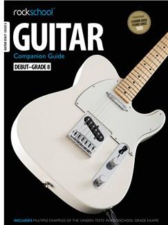 Rockschool: 2012-2018 Guitar Companion Guide - Grades Debut-8 Books and CDs   Guitar