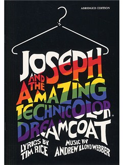 Joseph And The Amazing Technicolor Dreamcoat (Abridged Vocal Score) Books | Piano, Vocal & Guitar (with Chord Symbols)