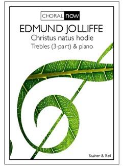 Edmund Jolliffe: Christus Natus Hodie Books | Choral, Piano Accompaniment