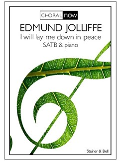 Edmund Jolliffe: I Will Lay Me Down In Peace Books | Choral, SATB, Piano Accompaniment