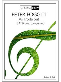 Peter Foggitt: As I Rode Out Books | Choral, SATB