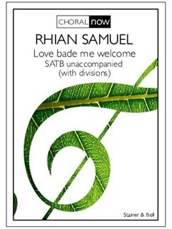 Rhian Samuel: Love Bade Me Welcome Books | Choral, SATB