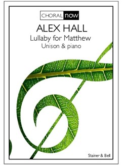 Alex Hall: Lullaby For Matthew Books | Unison Voice