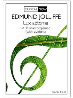Edmund Jolliffe: Lux Aeterna Books | Choral, SATB