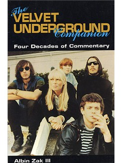 The Velvet Underground Companion: Four Decades Of Commentary Books |
