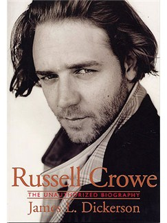 Russell Crowe: The Unauthorized Biography Books |