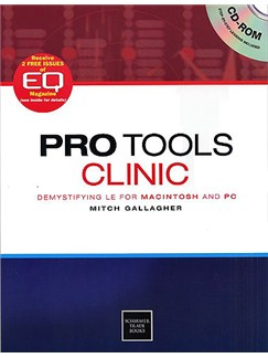 Pro Tools Clinic: Demystifying LE For Mac And PC CD-Roms / DVD-Roms et Livre |