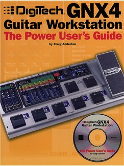 Digitech GNX4 Guitar Workstation: The Power User's Guide Books and CD-Roms / DVD-Roms |