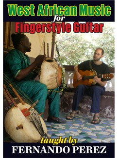 Fernando Perez: West African Music For Fingerstyle Guitar DVDs / Videos | Guitar