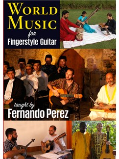 Fernando Perez: World Music For Fingerstyle Guitar DVDs / Videos | Guitar