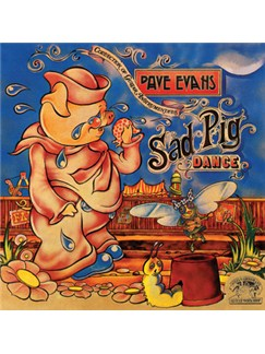 Dave Evans: Sad Pig Dance CDs | Guitar