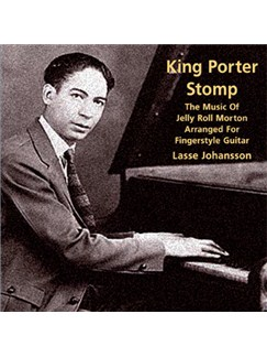 King Porter Stomp - The Music Of Jellyroll Morton Arranged For Fingerstyle Guitar CDs | Guitar, Guitar Tab