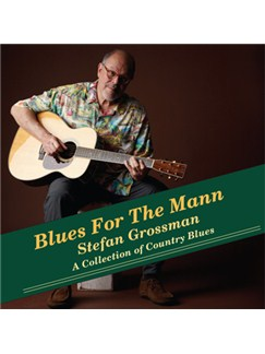 Stefan Grossman: Blues For The Mann - A Collection Of Country Blues CDs |