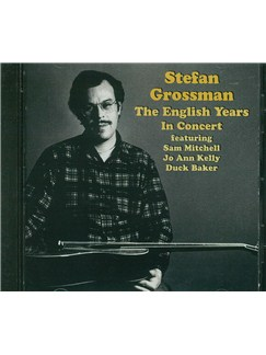 Stefan Grossman: The English Years In Concert CDs | Guitar