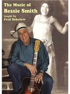 Fred Sokolow: The Music Of Bessie Smith DVDs / Videos | Guitar