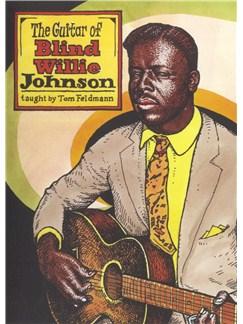 Tom Feldmann: The Guitar Of Blind Willie Johnson DVDs / Videos | Guitar